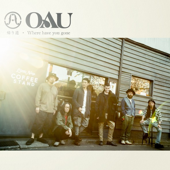 OAU (OVERGROUND ACOUSTIC UNDERGROUND)New Single「帰り道 / Where have you gone」発売決定